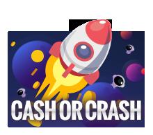 CASH OR CRASH เกมจรวดวัดใจ